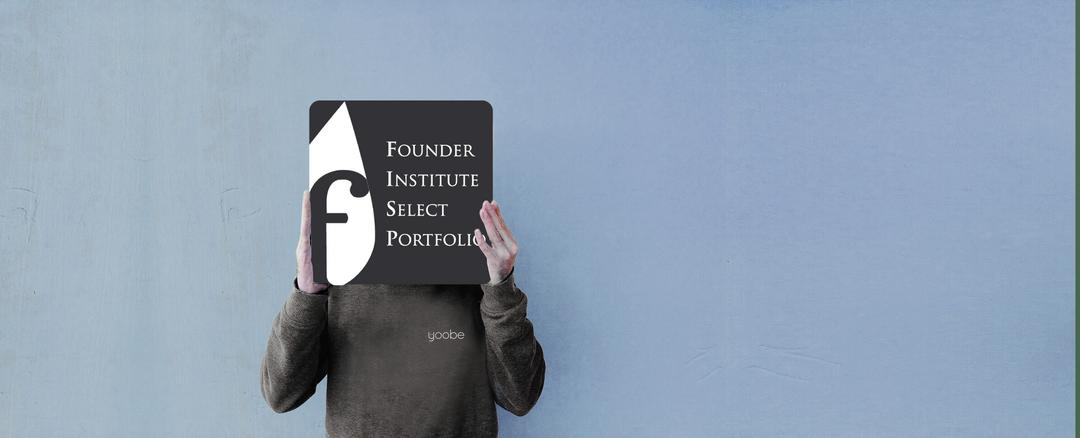 Yoobe is now part of the Founder Institute's Select Portfolio
